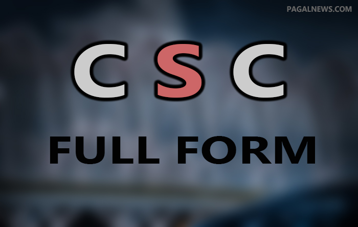 CSC FULL FORM IN HINDI