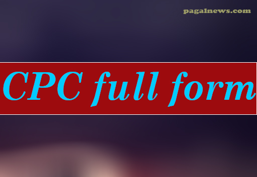 CPC Full Form In Hindi