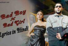 Bad Boy x Bad Girl Lyrics in Hindi badshah song